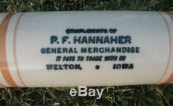 WELTON IOWA, Scarce Western Stoneware rolling Pin P. F. HANNAHER GEN. MERCHANDISe